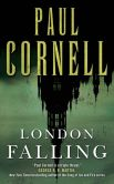 Book Cover Image. Title: London Falling, Author: Paul Cornell