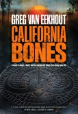 Book Cover Image. Title: California Bones, Author: Greg Van Eekhout