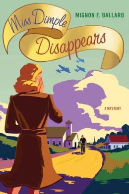 Miss Dimple Disappears (Miss Dimple Series #1)