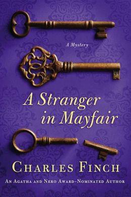 A Stranger in Mayfair (Charles Lenox Series #4)