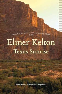 Texas Sunrise: Two Novels of the Texas Republic (Buckalew Family Series)