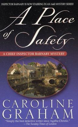 A Place of Safety (Chief Inspector Barnaby Series #6)