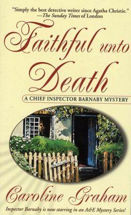 Faithful Unto Death (Chief Inspector Barnaby Series #5)