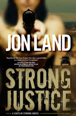 Strong Justice (Caitlin Strong Series #2)