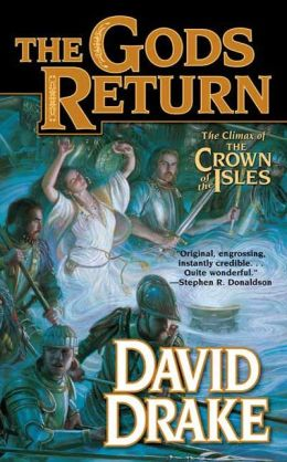 The Gods Return: The Third Volume of the Crown of the Isles