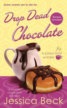 Drop Dead Chocolate (Donut Shop Mystery Series #7)