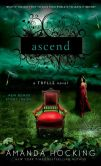 Book Cover Image. Title: Ascend (Trylle Trilogy #3), Author: Amanda Hocking
