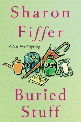 Buried Stuff (Jane Wheel Series #4)