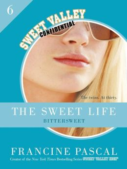 The Sweet Life #6: Bittersweet