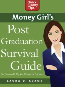 Money Girl's Post-Graduation Survival Guide: Set Yourself Up for Financial Success
