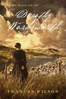The Ballad of Dorothy Wordsworth: A Life