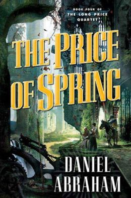 The Price of Spring (Long Price Quartet Series #4)