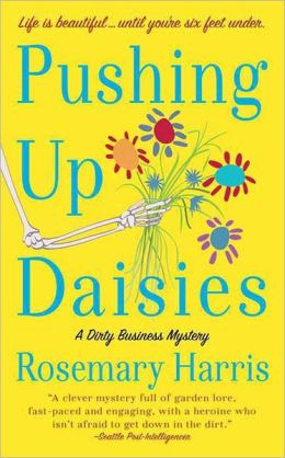 Pushing Up Daisies (Dirty Business Series #1)