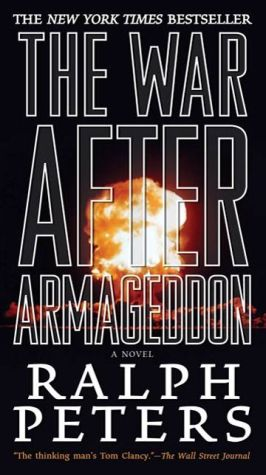 The War After Armageddon: A Novel