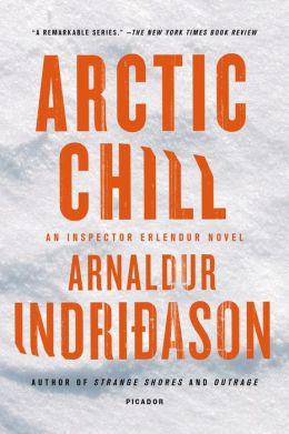 Arctic Chill (Reykjavik Thriller Series #5)