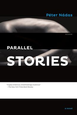 Parallel Stories: A Novel
