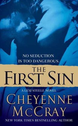 The First Sin: A Lexi Steele Novel
