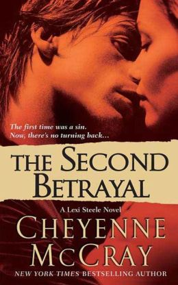 The Second Betrayal: A Lexi Steele Novel