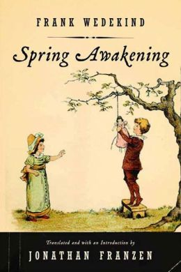 Spring Awakening: A Play