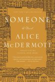 Book Cover Image. Title: Someone:  A Novel, Author: Alice McDermott