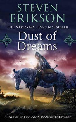 Dust of Dreams (Malazan Book of the Fallen Series #9)