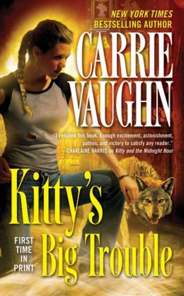 Kitty's Big Trouble (Kitty Norville Series #9)