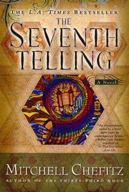 The Seventh Telling: The Kabbalah of Moeshe Kapan