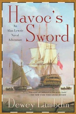 Havoc's Sword (Alan Lewrie Naval Series #11)