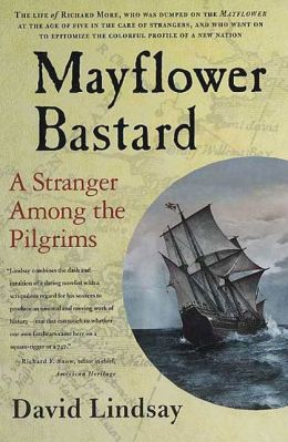 Mayflower Bastard: A Stranger Among the Pilgrims