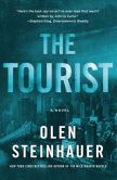 Book Cover Image. Title: The Tourist, Author: Olen Steinhauer