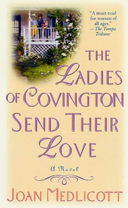 The Ladies of Covington Send Their Love (Ladies of Covington Series #1)