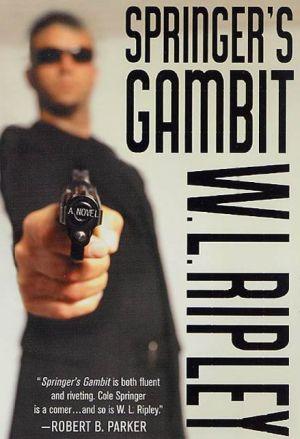 Springer's Gambit: A Cole Springer Mystery