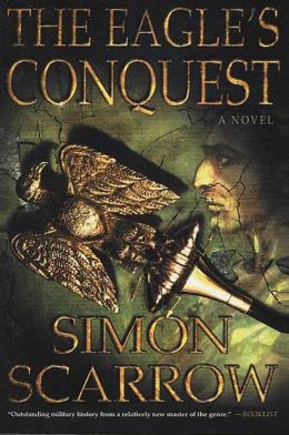 The Eagle's Conquest: A Novel of the Roman Army
