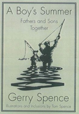 A Boy's Summer: Fathers and Sons Together