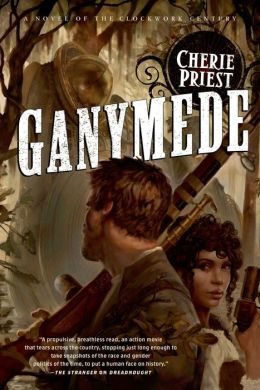 Ganymede (Clockwork Century Series #4)