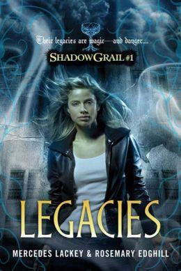 Legacies (Shadow Grail Series #1)
