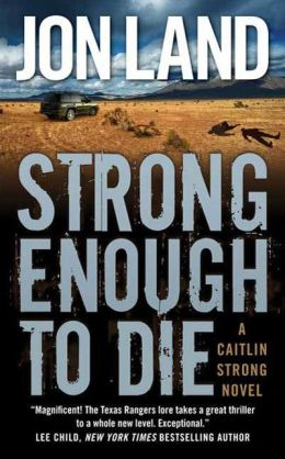 Strong Enough to Die (Caitlin Strong Series #1)