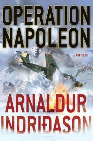 Operation Napoleon: A Thriller