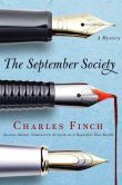 Book Cover Image. Title: The September Society (Charles Lenox Series #2), Author: Charles Finch