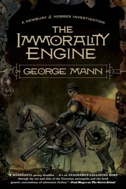 The Immorality Engine (Newbury & Hobbes Inverstigation #3)