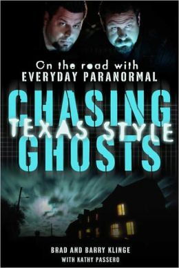Chasing Ghosts, Texas Style: On the Road with Everyday Paranormal