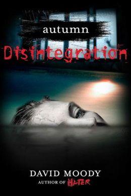 Autumn: Disintegration