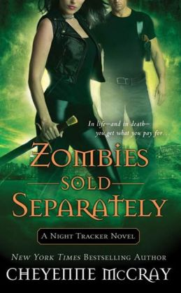 Zombies Sold Separately (Night Tracker Series #4)