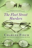 Book Cover Image. Title: The Fleet Street Murders (Charles Lenox Series #3), Author: Charles Finch