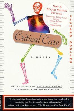 Critical Care: A Novel