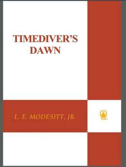 Timediver's Dawn (Timegods' World Series)
