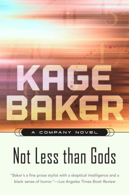 Not Less than Gods (The Company Series #9)
