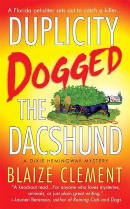 Duplicity Dogged the Dachshund (Dixie Hemingway Series #2)