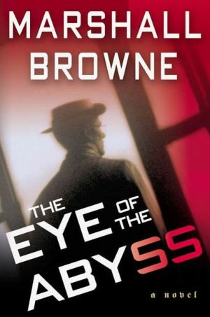 The Eye of the Abyss: A Novel