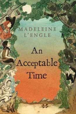 An Acceptable Time (Time Quintet Series #5)